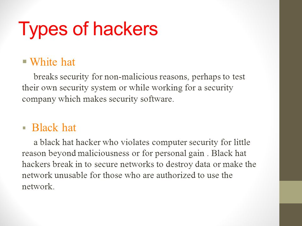 Types of hackers White hat