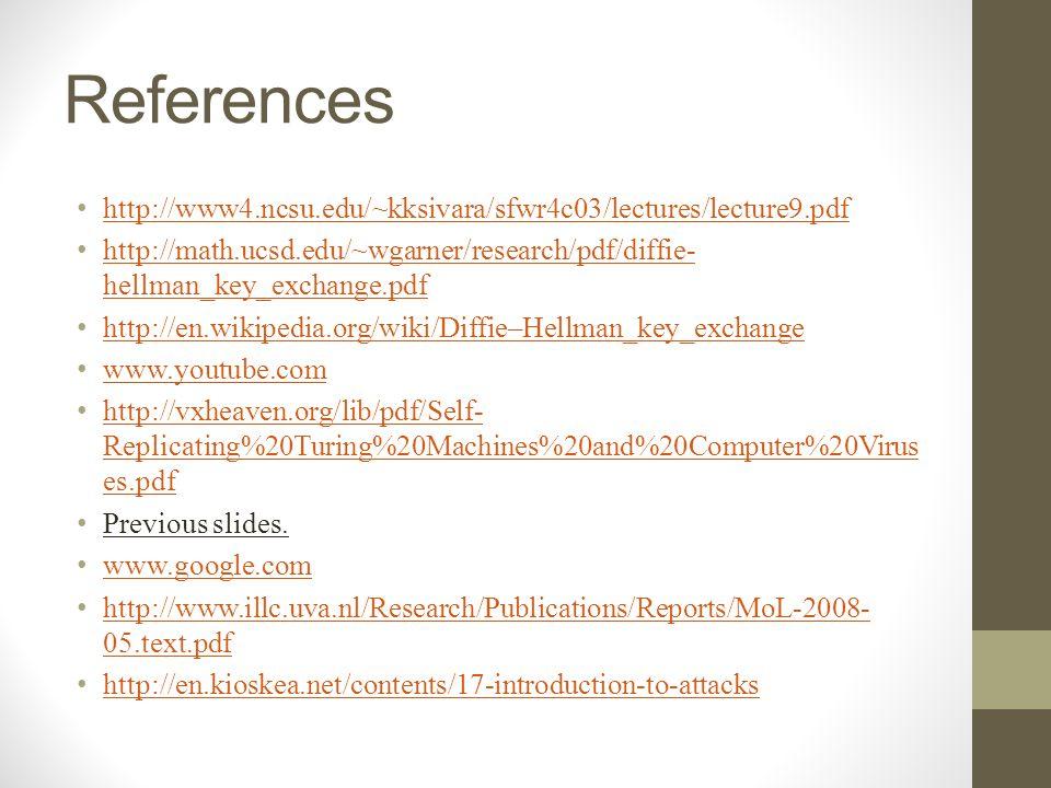 References http://www4.ncsu.edu/~kksivara/sfwr4c03/lectures/lecture9.pdf. http://math.ucsd.edu/~wgarner/research/pdf/diffie-hellman_key_exchange.pdf.