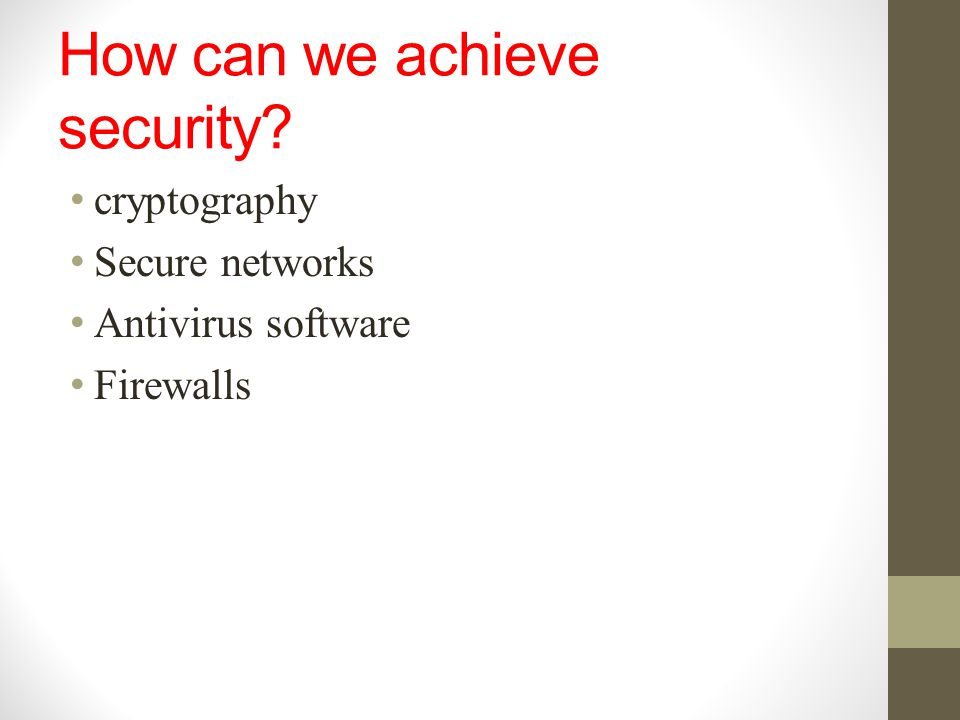 How can we achieve security