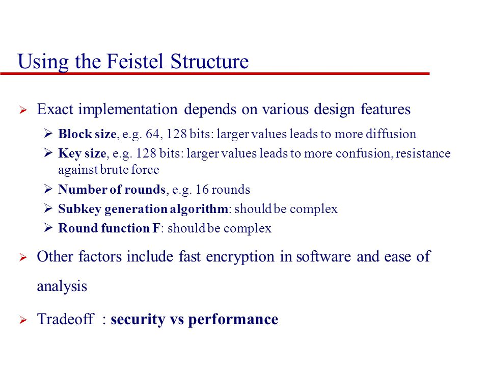 Using the Feistel Structure