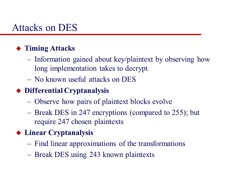 Attacks on DES Timing Attacks