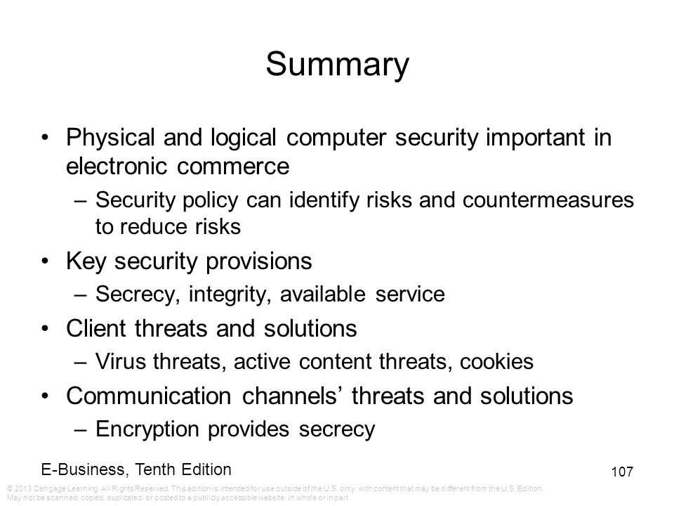 Summary Physical and logical computer security important in electronic commerce.