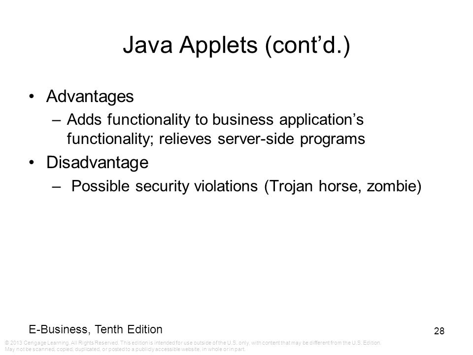 Java Applets (cont'd.) Advantages Disadvantage