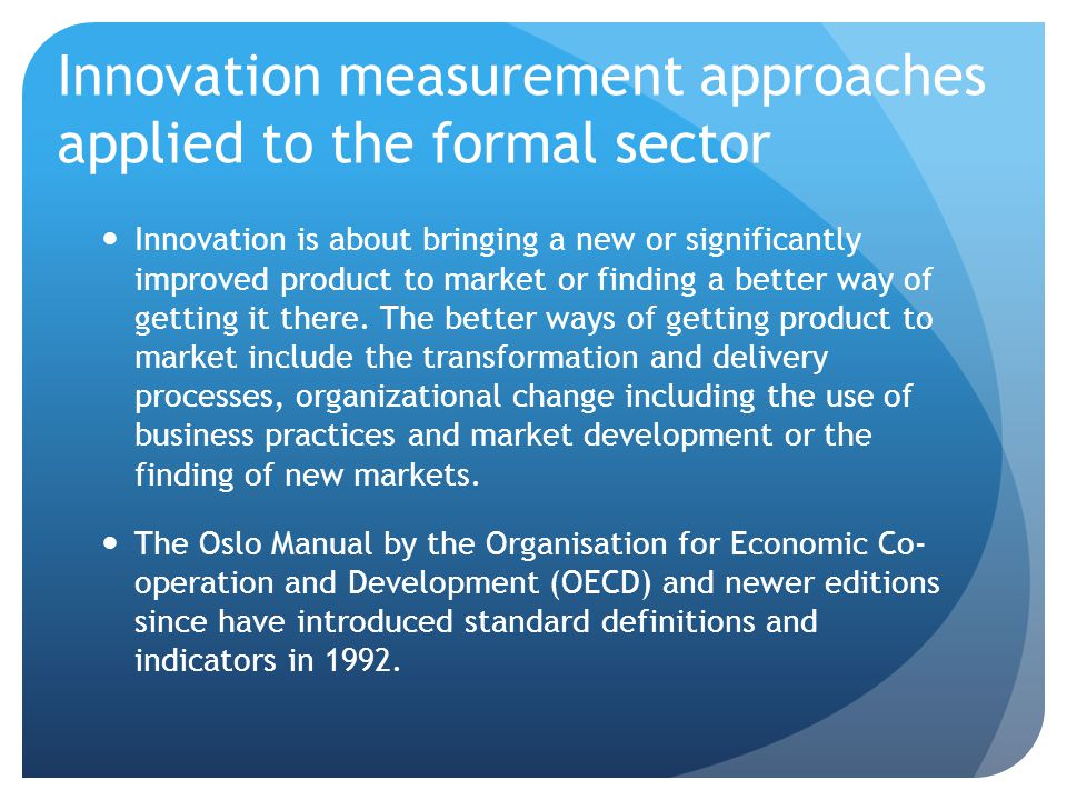 Innovation measurement approaches applied to the formal sector