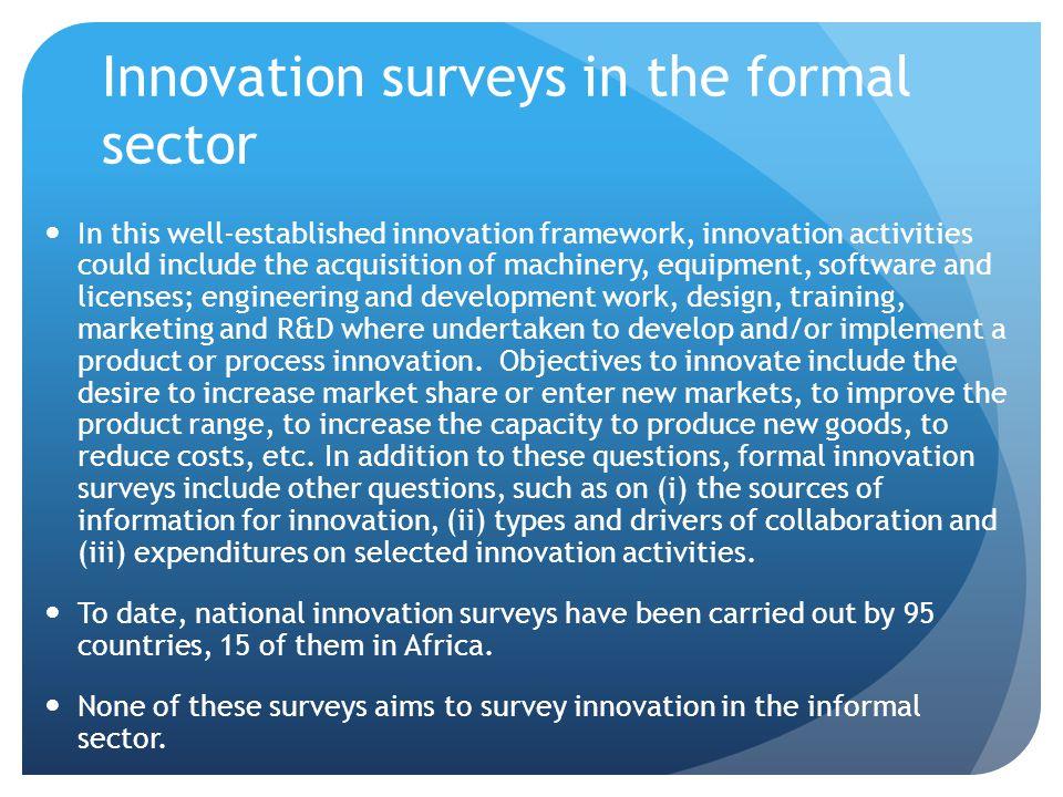 Innovation surveys in the formal sector