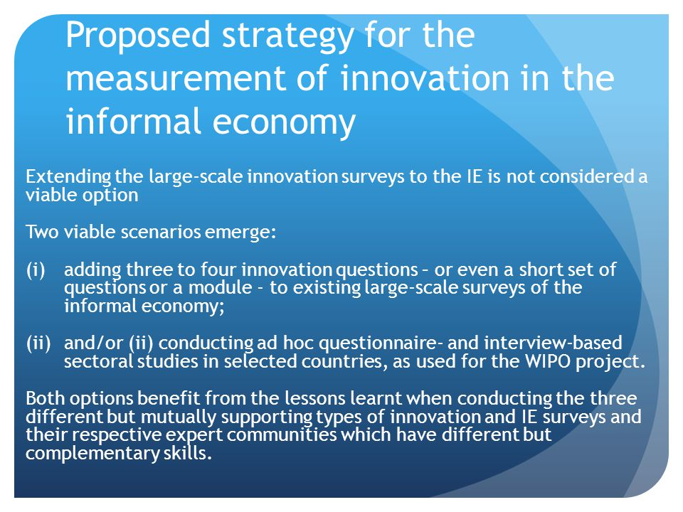 Proposed strategy for the measurement of innovation in the informal economy