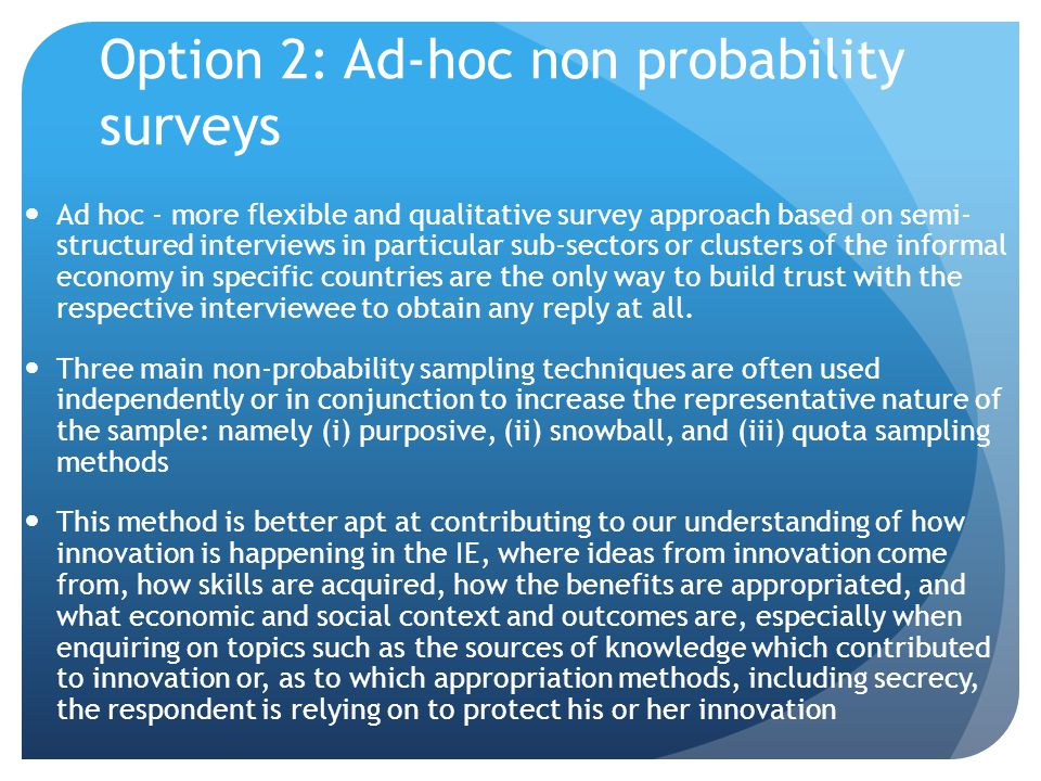Option 2: Ad-hoc non probability surveys