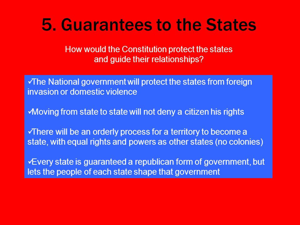 5. Guarantees to the States