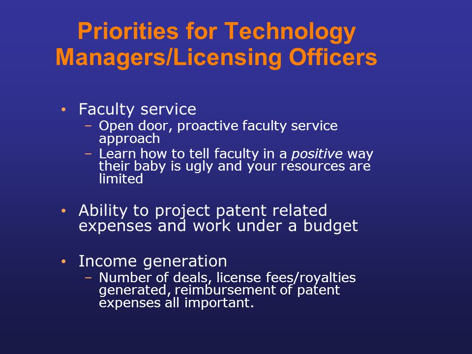 Priorities for Technology Managers/Licensing Officers
