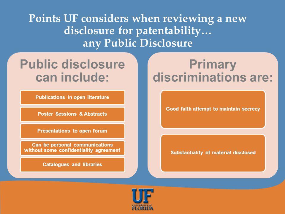 Public disclosure can include: Primary discriminations are: