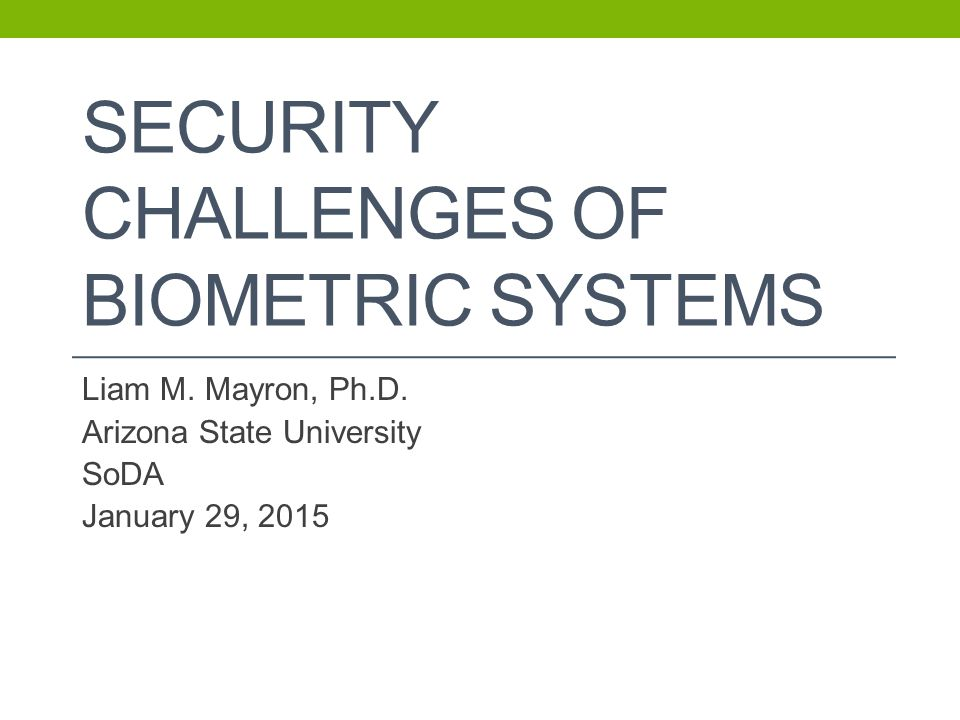 Security Challenges of Biometric Systems