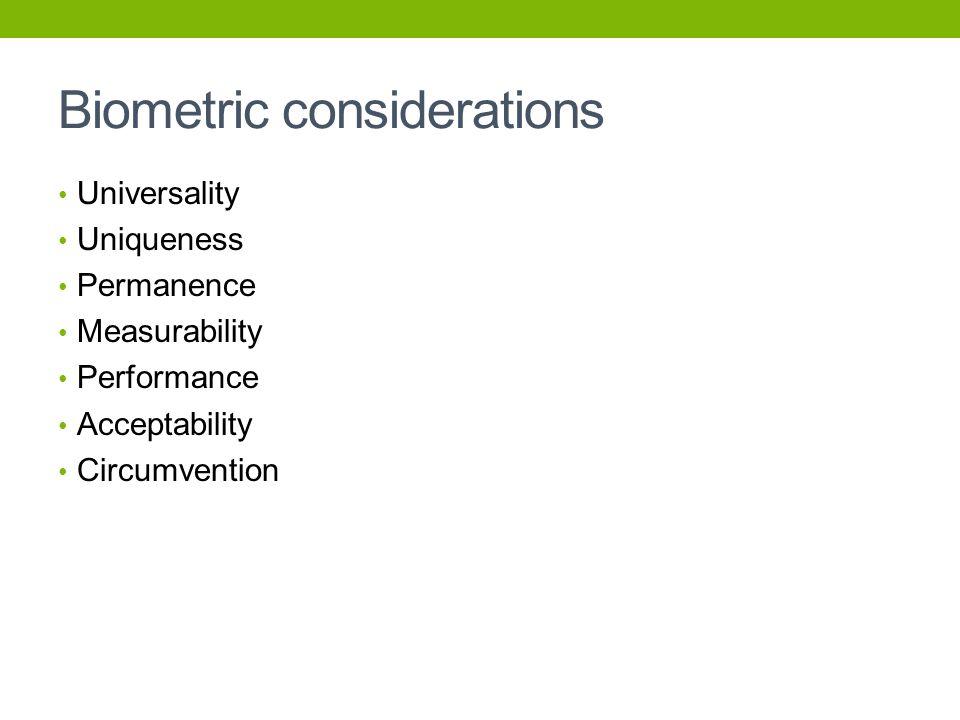 Biometric considerations
