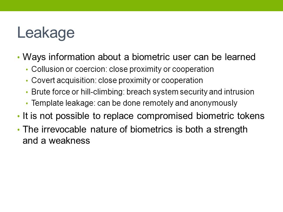 Leakage Ways information about a biometric user can be learned