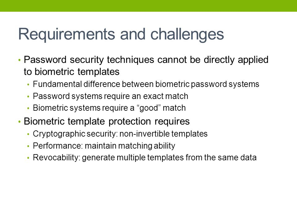 Requirements and challenges