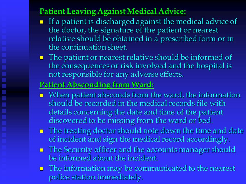 Patient Leaving Against Medical Advice: