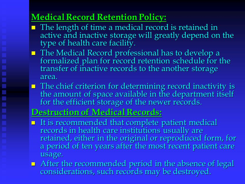 Medical Record Retention Policy: