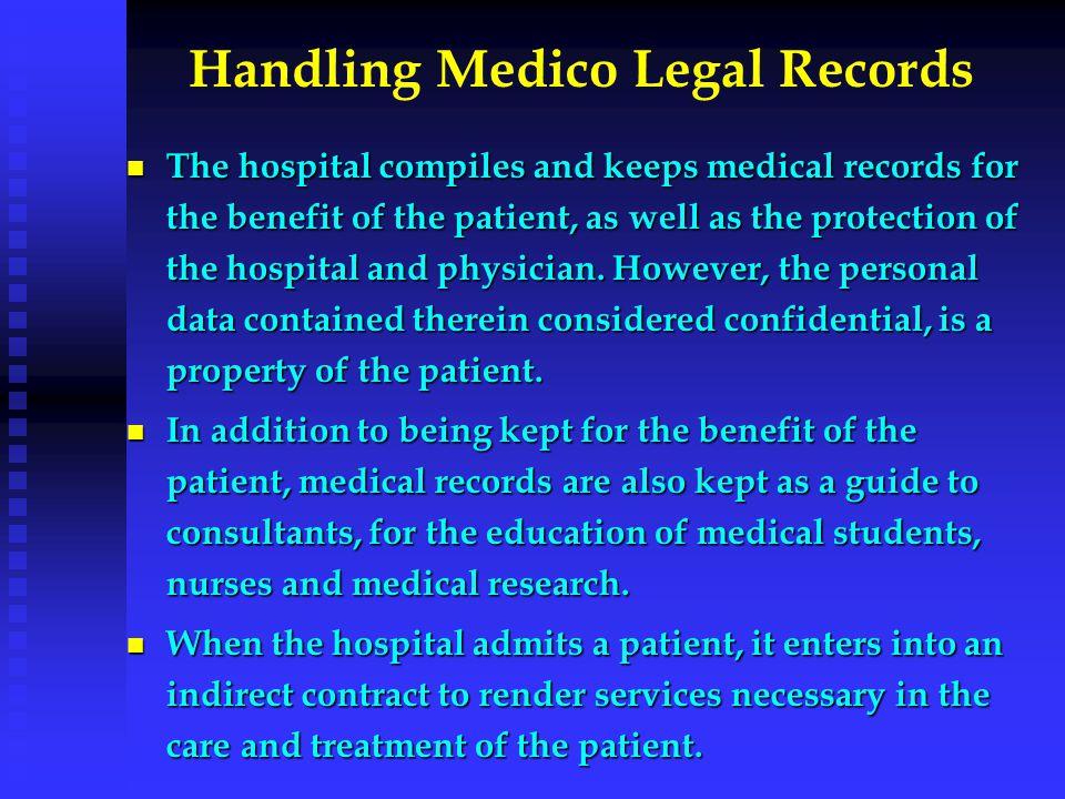 Handling Medico Legal Records