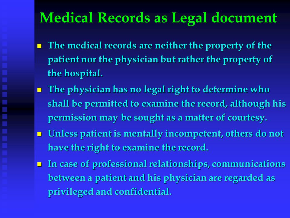Medical Records as Legal document