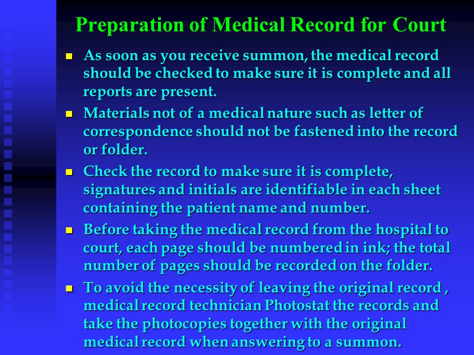 Preparation of Medical Record for Court