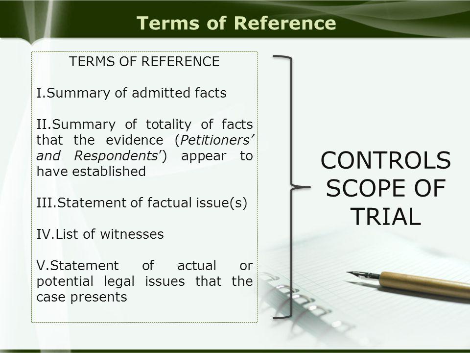 CONTROLS SCOPE OF TRIAL