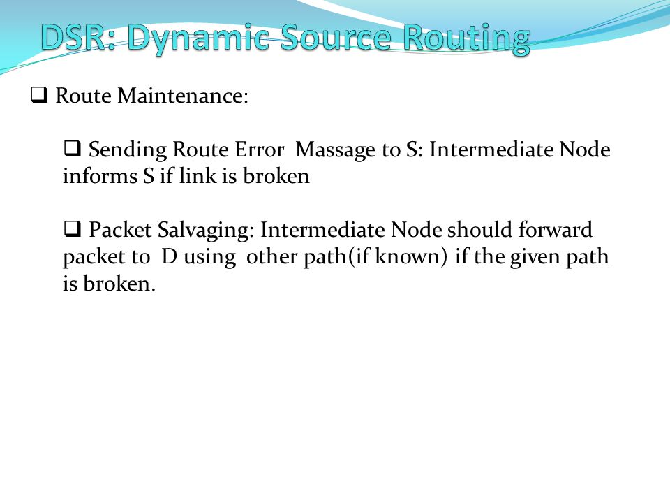 DSR: Dynamic Source Routing