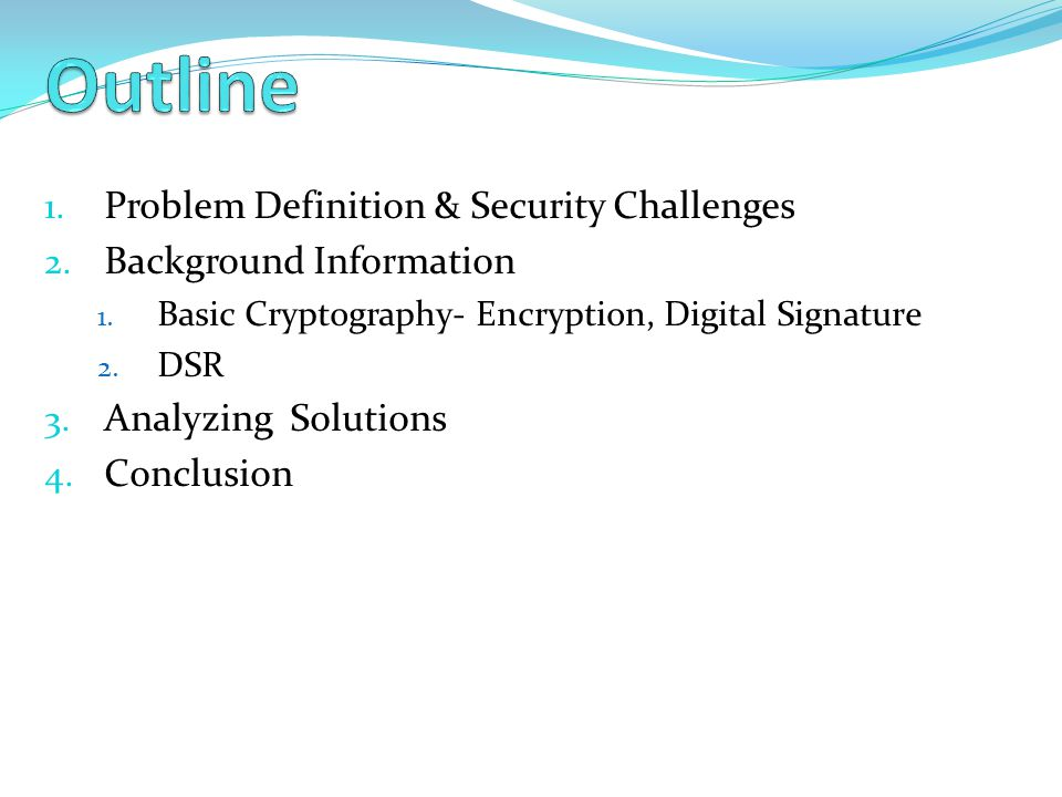 Outline Problem Definition & Security Challenges
