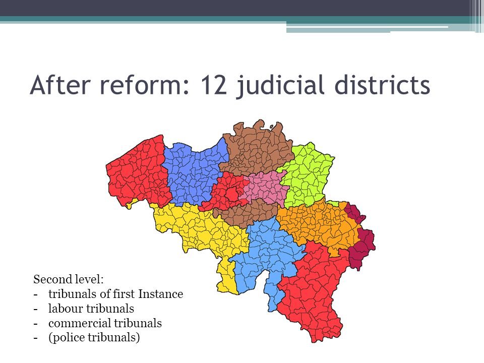 After reform: 12 judicial districts
