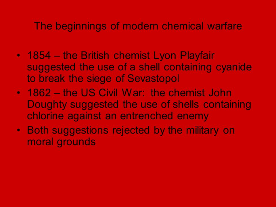The beginnings of modern chemical warfare
