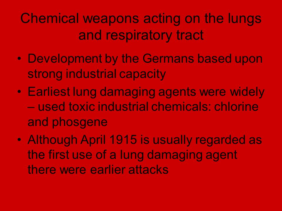 Chemical weapons acting on the lungs and respiratory tract
