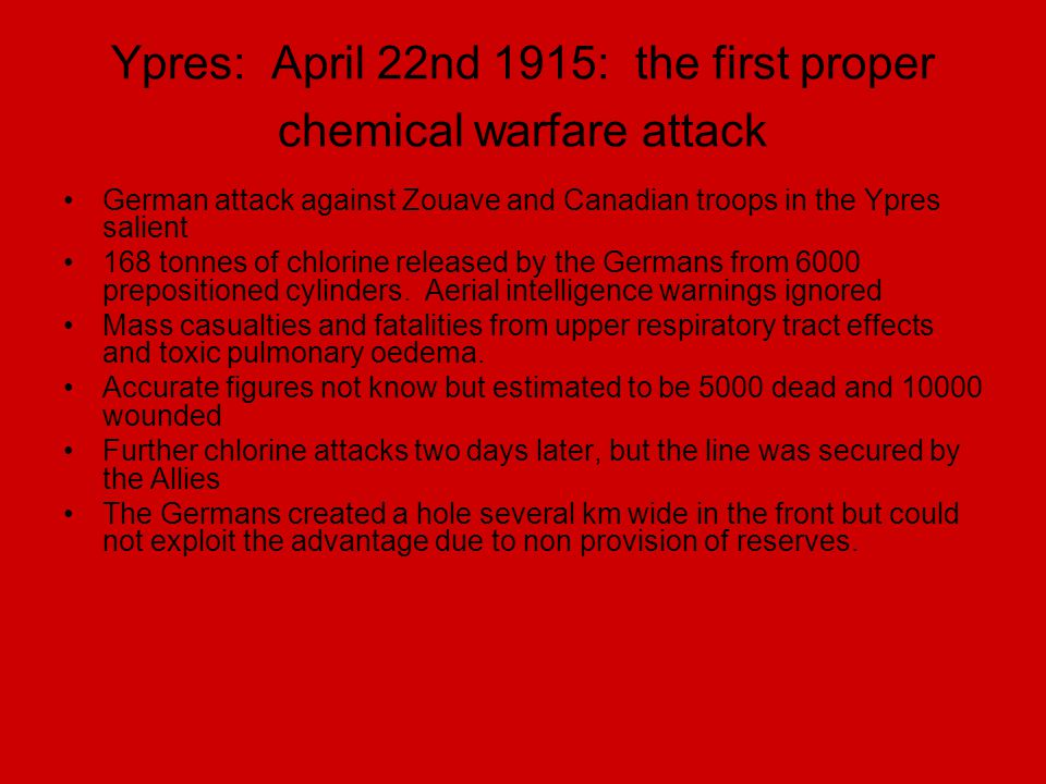 Ypres: April 22nd 1915: the first proper chemical warfare attack