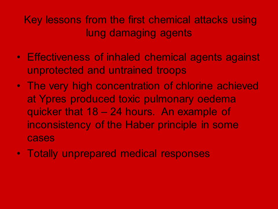 Key lessons from the first chemical attacks using lung damaging agents