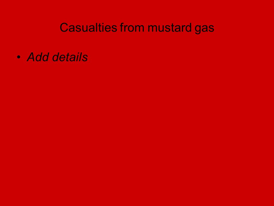 Casualties from mustard gas