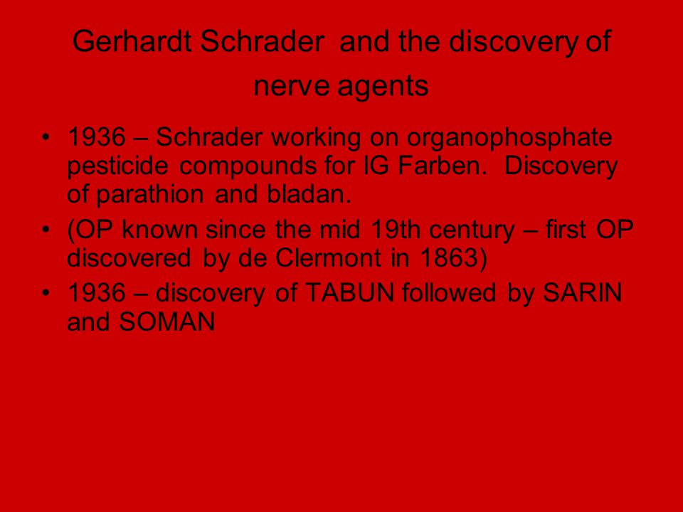 Gerhardt Schrader and the discovery of nerve agents