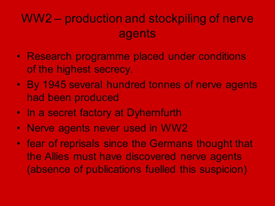 WW2 – production and stockpiling of nerve agents