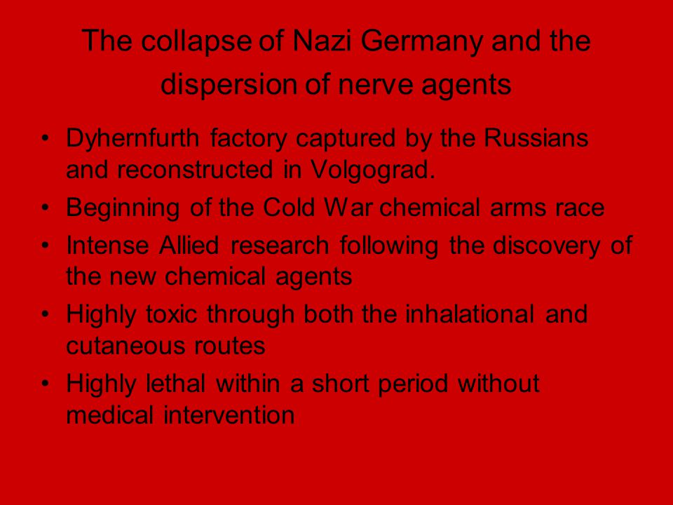 The collapse of Nazi Germany and the dispersion of nerve agents