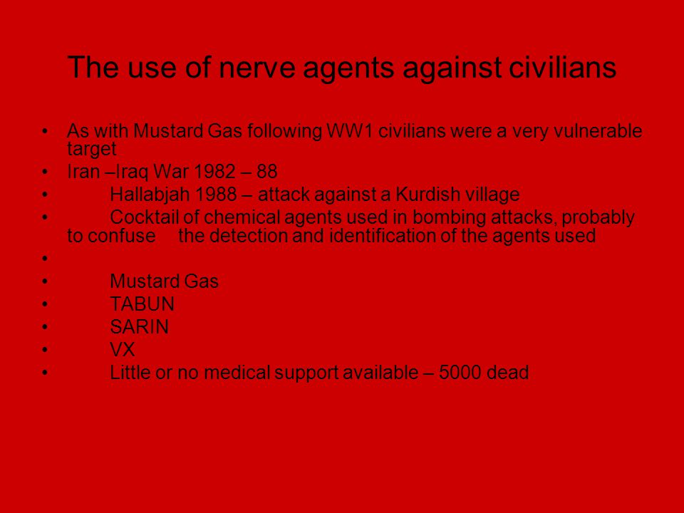 The use of nerve agents against civilians