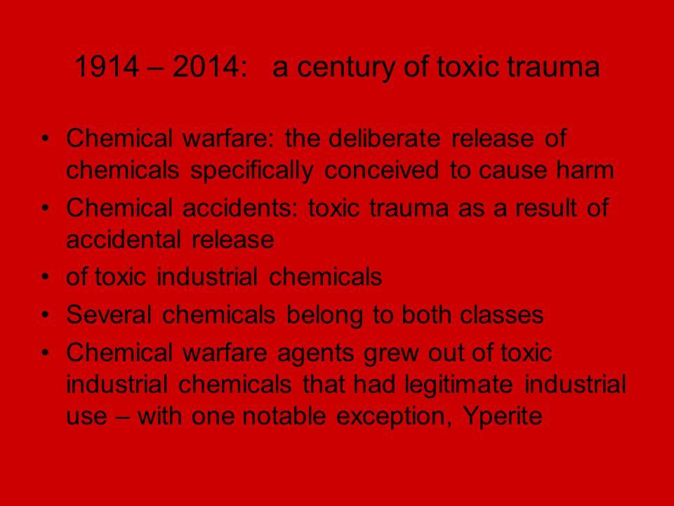 1914 – 2014: a century of toxic trauma