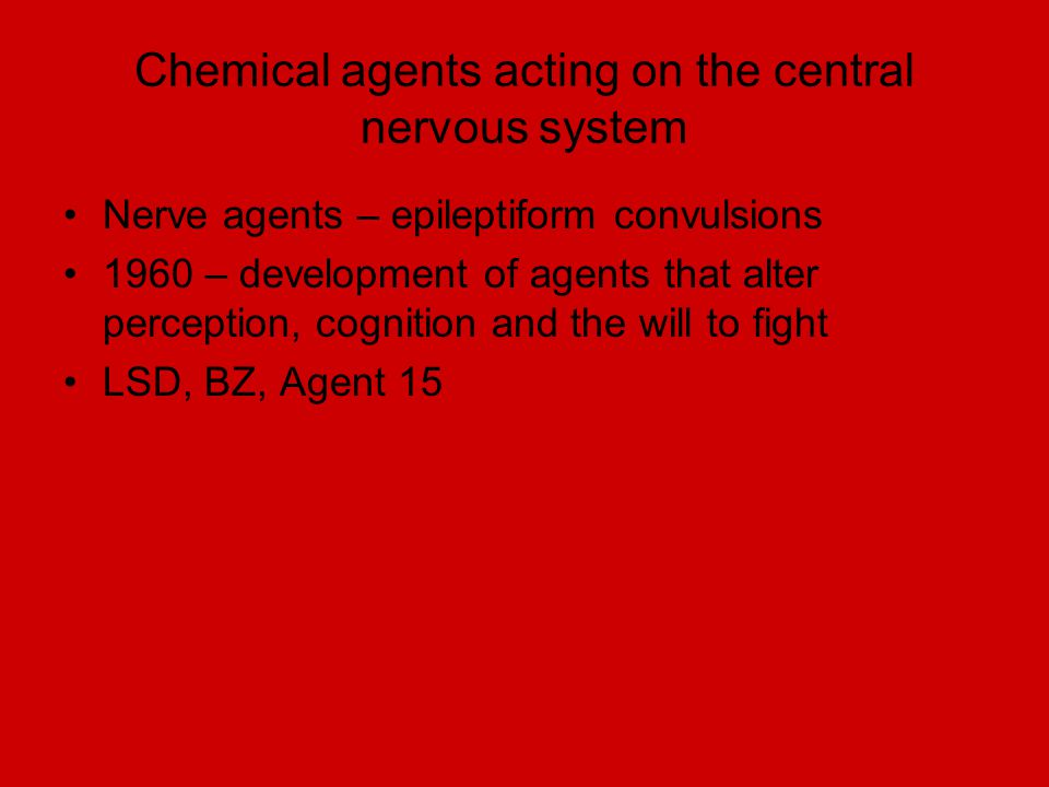 Chemical agents acting on the central nervous system