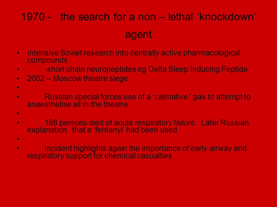 1970 - the search for a non – lethal 'knockdown' agent