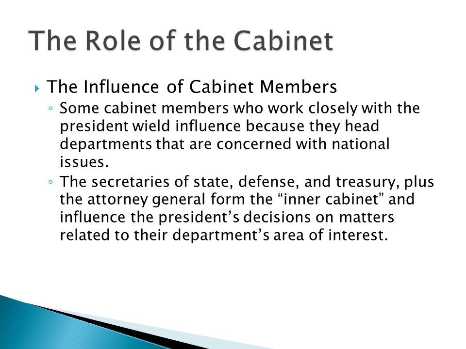 The Role of the Cabinet The Influence of Cabinet Members