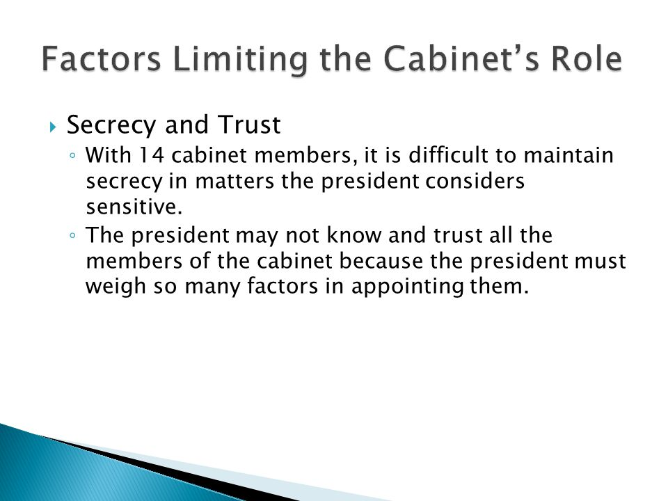 Factors Limiting the Cabinet's Role