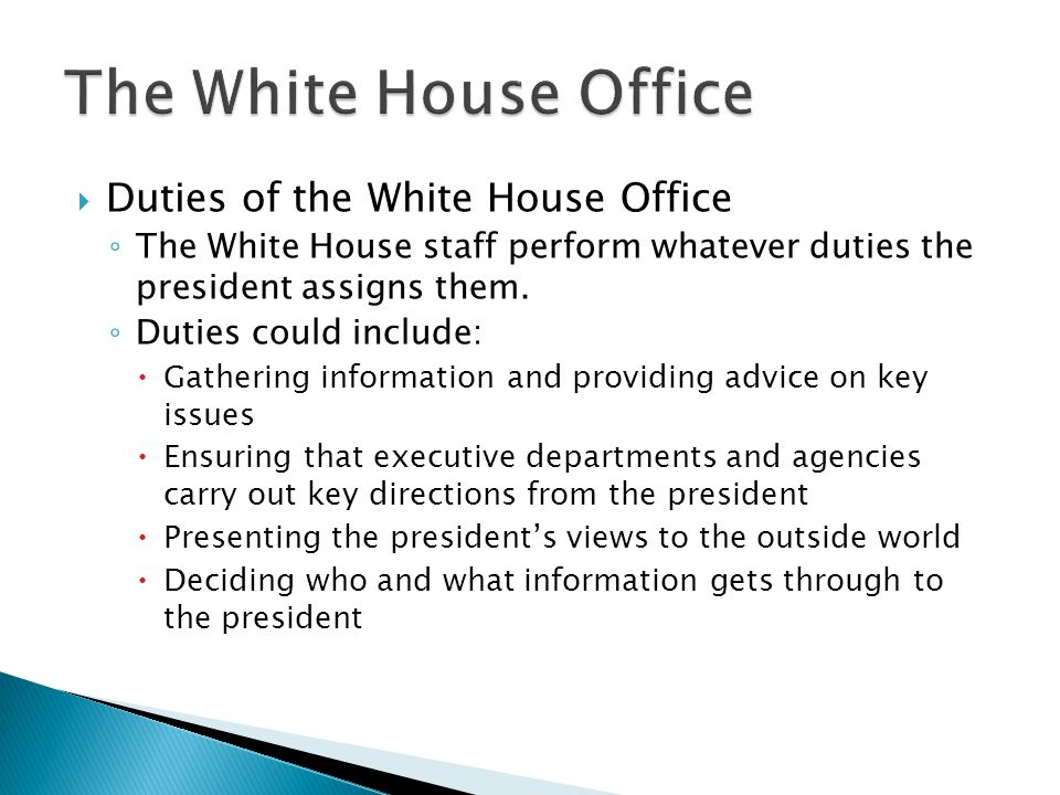 The White House Office Duties of the White House Office