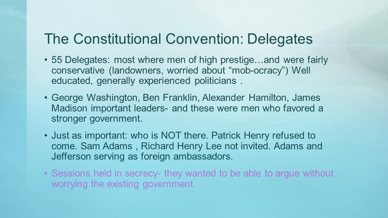 The Constitutional Convention: Delegates