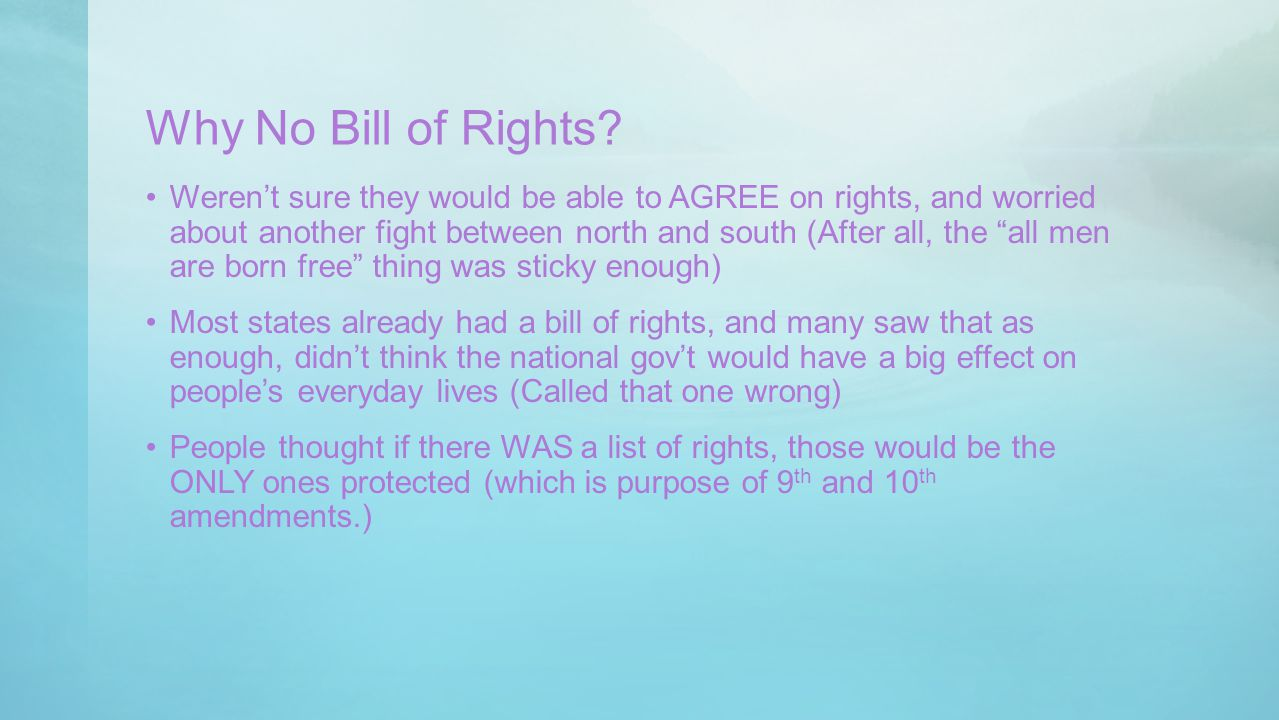 Why No Bill of Rights
