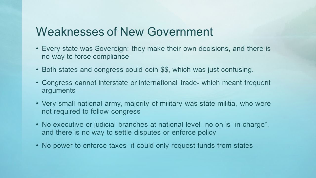 Weaknesses of New Government