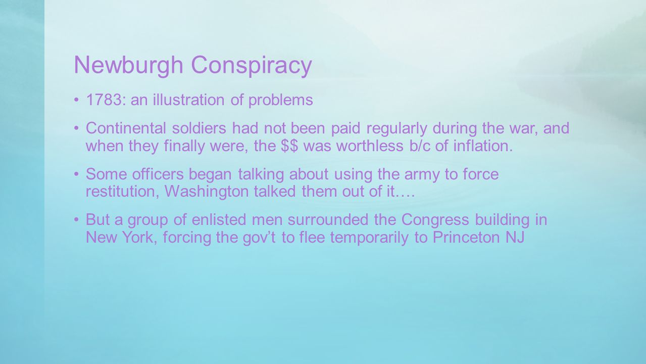Newburgh Conspiracy 1783: an illustration of problems