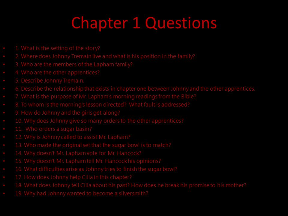 Chapter 1 Questions 1. What is the setting of the story