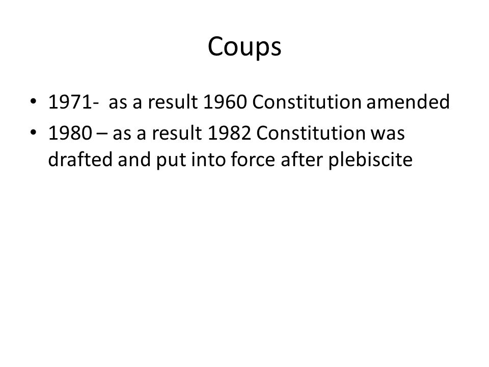 Coups 1971- as a result 1960 Constitution amended