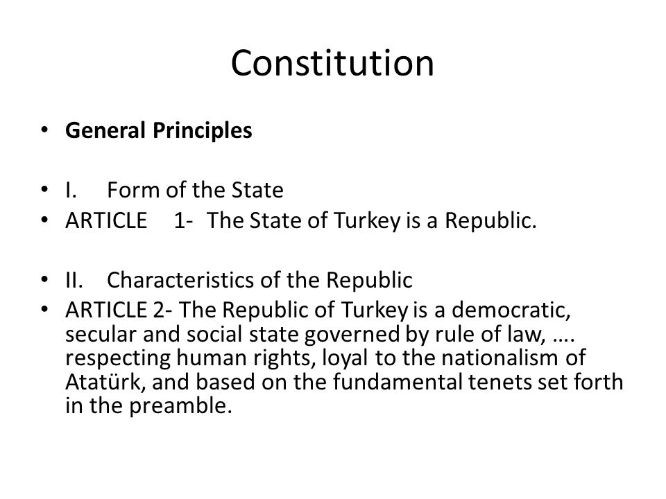 Constitution General Principles I. Form of the State