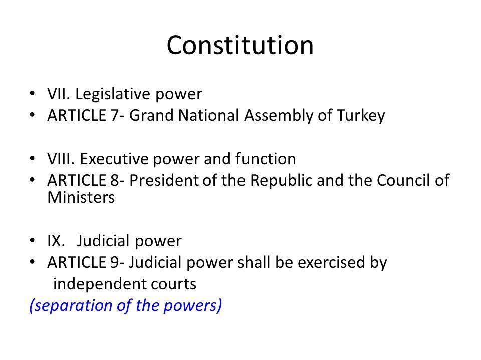 Constitution VII. Legislative power